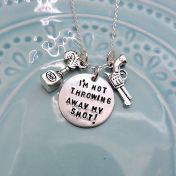 "Hamilton Necklace, ""I'm Not Throwing Away My Shot"" Broadway Musical Lyrics, Handstamped, Sterling Silver and Aluminum, Hamilton Fan Gift"