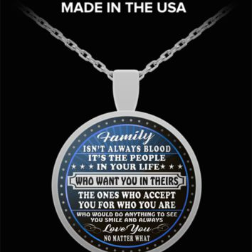 Family isn't always blood pendant necklace-gift for friend, stepparent