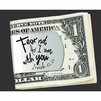 Fear Not For I Am With You Money Clip | Isaiah 41:10 | Christian Gifts