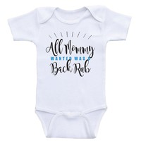 """Funny Onesuits For Babies """"All Mommy Wanted Was A Back Rub"""" Funny Unisex Baby Clothes"""