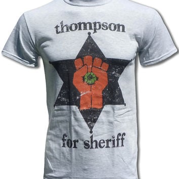 Distressed Hunter S Thompson For Sheriff T Shirt (Fear and Loathing, Rum Diary, Gonzo) Graphic Tees For Men & Women