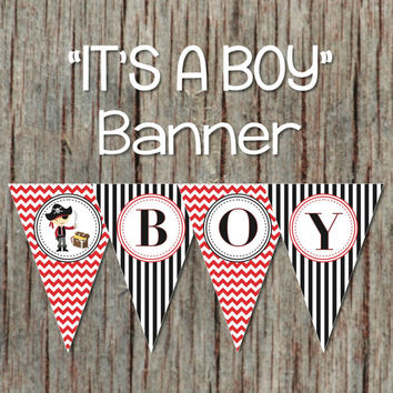 Pirate Its a Boy Banner Baby Shower Banner Digital Party Decoration Printable Pennant Banner INSTANT DOWNLOAD DIY Red Black Pirate 084