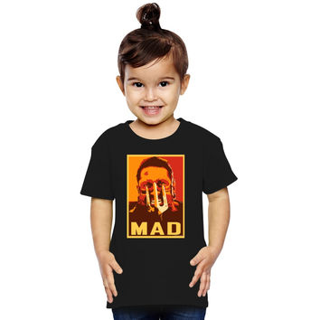 Max Rockatansky MAD (furycolor 2) Toddler T-shirt