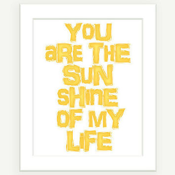 Kids Wall Art The Sunshine Of My Life Nursery Art 8x10 by colorbee