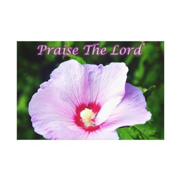 Praise The Lord Canvas Print