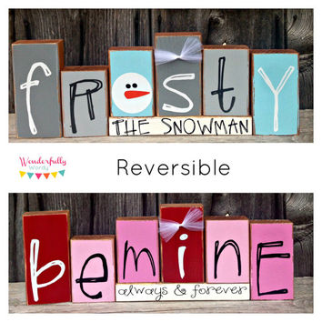 Reversible Frosty the Snowman/Be Mine Always and Forever Wood Block Set, Winter Wood Decor, Valentine's Day Wood Decor