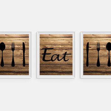 Set 3 Prints, Rustic Kitchen Art Print 'Eat', Instant download, Faux Wood 'Look' Set of Three Typography, Kitchen Decor, Wall Decor *35*