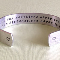 """Mother's Day / Daughter Gift - """"mothers and daughters never truly part, maybe in distance, but never in heart"""" 1/2"""" hidden message cuff"""