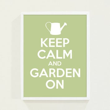 Sage Green - Keep Calm and Carry On Poster - Typography Print - Keep Calm and Garden On