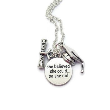 Graduation Necklace, She Believed She Could So She Did, Favors for Graduates, Inspirational Gifts, Graduate Jewellery, Sister Ex