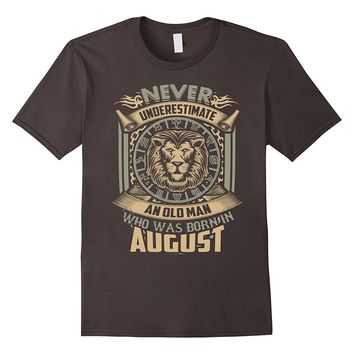 Mens Old Man Born In August T-Shirt, Leo Sign Gift