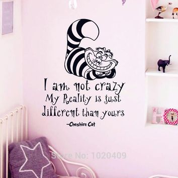 "Alice In Wonderland Wall Sticker Cheshire Cat Quotes ""I Am Not Crazy"" Vinyl Decals Room Wall Art Decoration DIY Home Decor A002"