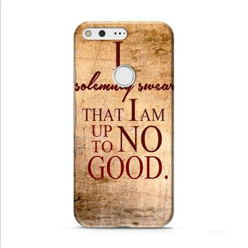 Harry Potter Quotes-I Solemnly Swear That I Am Up To No Good Google Pixel XL 2 Case