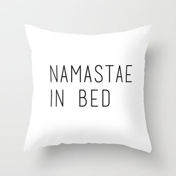 Nah, Imma stay in bed Throw Pillow by Courtney Burns