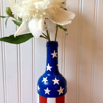 Patriotic Vase: Upcycled & Hand Painted Wine Bottle centerpiece red white and blue stars and stripes