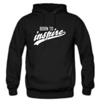 born to inspire hoodie
