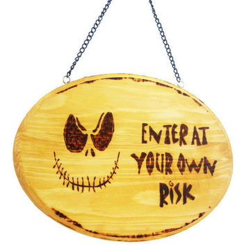 Wood burned spooky sign.  Halloween or dorm decor.
