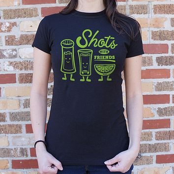 Shots With Friends T-Shirt (Ladies)