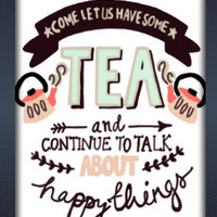 Come Let Us Have Tea & Talk About Happy Things - iPhone4/4s/5 Case