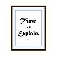 Time will explain,Jane Austen, Persuasion, Printable Wall Art, girl dorm room decal, Inspirational Quote decals, book literature posters