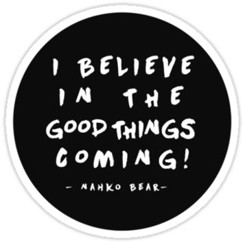 I Believe in the Good things Coming II   Fan Made Art