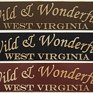 WSWV1 Wood Sign Carved Wild & Wonderful West Virginia