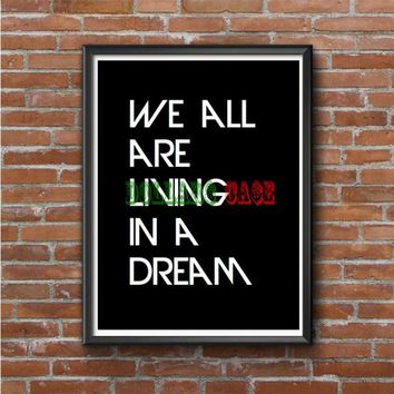 we are living in a dream imagine dragons Photo Poster