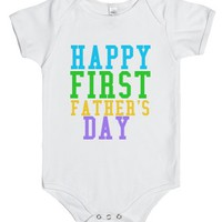 Happy First Father's Day-Unisex White Baby Onesuit 00