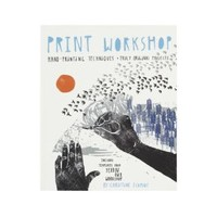 Print Workshop: Hand-Printing Techniques