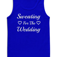 Sweating for the wedding TANK top. Gym Workout  Fitted Tank Top Exercise Women's Workout clothes