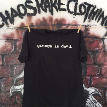 Grunge Is Dead Women's Casual T-Shirt