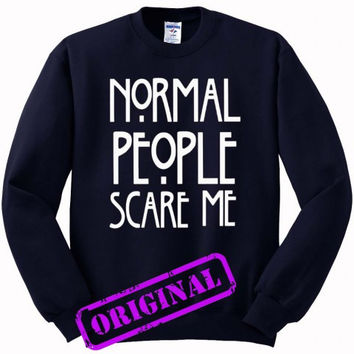 Normal people scare me for Sweater navy, Sweatshirt navy unisex adult