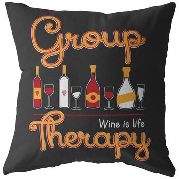 Funny Wine Pillows Group Therapy
