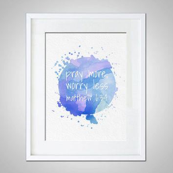 Watercolor Art Print Modern Religious Typography 5x7 8x10 11x14 Inspirational Wall Hanging Decor Inspire Matthew 6:34 Jesus Bible Quote God