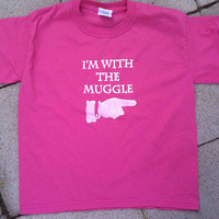 I'm with the Muggle Youth Medium by sandsink on Etsy