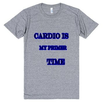 cardio is my primer time