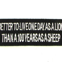 Better to live one day as a lion Iron on Small Badge Patch for Biker Vest SB1040