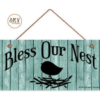 "Bless Our Nest Sign, Door Sign, Shabby Chic Wood Background, Weatherproof, 5""x10""  Bird and Nest Wall Plaque, Made To Order"