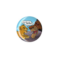 The Lion King You're So Weird Pin