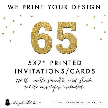 """65 Printed CARD STOCK INVITATIONS 5x7"""" We Print Your Design! Professionally Printed by digibuddha Printing Invite Greeting or Photo Card"""