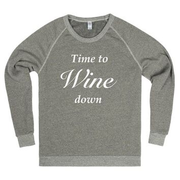 Time To Wine Down White