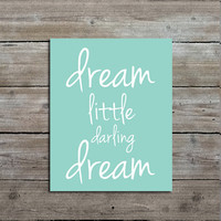 Dream Little Darling Dream Art Print, Mint Nursery Decor, Customizable, Giclee Art Print