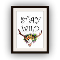 Stay wild, Printable Wall Art, watercolor painting, bohemian kids, room poster, floral deer head decal, antler gypsy travel, children poster
