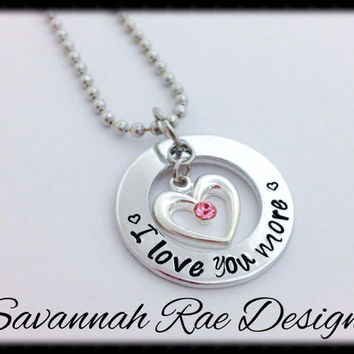 I love you more necklace  Handstamped necklace. Anniversary necklace. Valentine's Day gift.