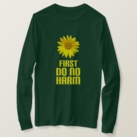 first do no harm T-Shirt