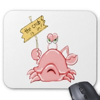 The Crab is In Mouse Pad