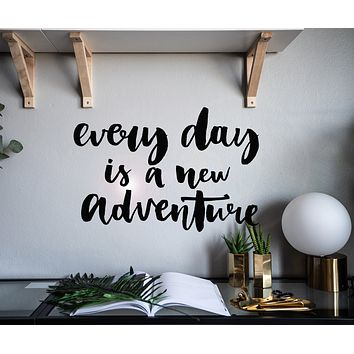 Vinyl Wall Decal Quote Phrase Every Day New Adventure Stickers Mural 22.5 in x 15.5 in gz116