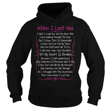 When I lost you poem shirt Hoodie
