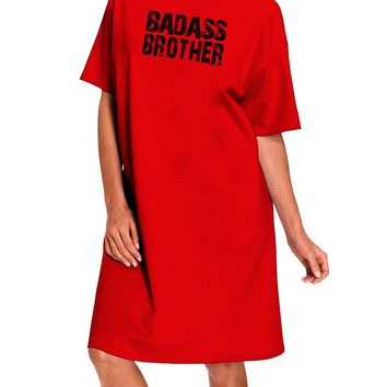 Badass Brother Adult Wear Around Night Shirt and Dress