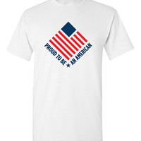 Proud To Be An American Shirt USA Pride America American Mens Womens Ladies 9/11 Go USA Great Gift Idea Funny Shirt Trendy Modern B-451